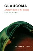 Glaucoma - A Patient's Guide to the Disease book cover
